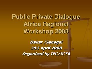 Public Private Dialogue Africa Regional Workshop 2008