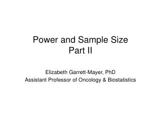 Power and Sample Size Part II