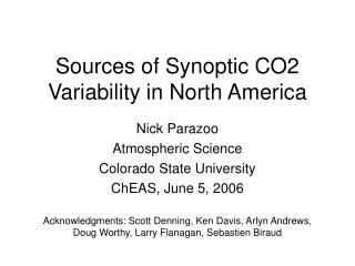Sources of Synoptic CO2 Variability in North America