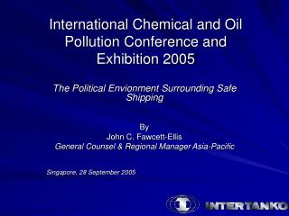 International Chemical and Oil Pollution Conference and Exhibition 2005