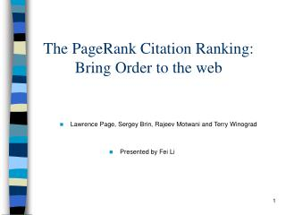 The PageRank Citation Ranking: Bring Order to the web