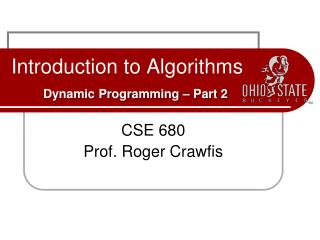 Introduction to Algorithms   Dynamic Programming   Part 2