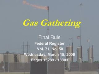Gas Gathering