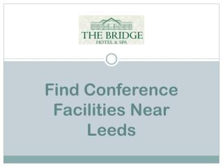 Find Conference Facilities Near Leeds