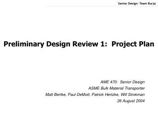 Preliminary Design Review 1:  Project Plan