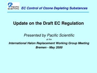 Update on the Draft EC Regulation