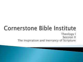 Cornerstone Bible Institute