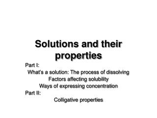 Solutions and their properties
