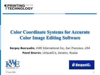 Color Coordinate Systems for Accurate Color Image Editing Software