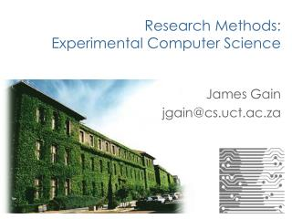 Research Methods: Experimental Computer Science