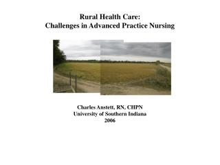 Rural Health Care: Challenges in Advanced Practice Nursing