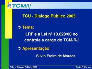 TCU - Di logo P blico 2005