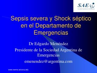 Sepsis severa y Shock s ptico en el Departamento de Emergencias