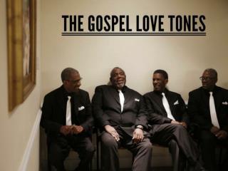 The Gospel Love Tones