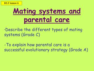 Mating systems and parental care