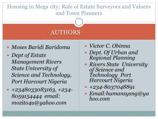 Housing in Mega city; Role of Estate Surveyors and Valuers and Town Planners