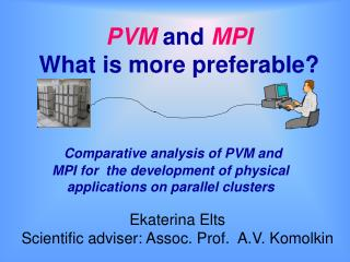 PVM and MPI What is more preferable