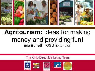 Agritourism: ideas for making money and providing funEric Barrett