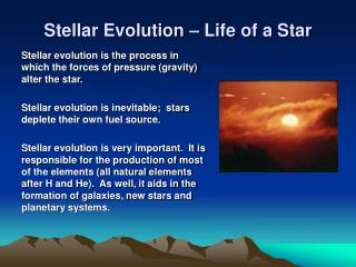 Stellar Evolution   Life of a Star