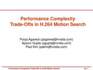 Performance Complexity  Trade-Offs in H.264 Motion Search