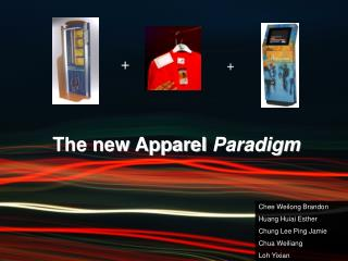 The new Apparel Paradigm