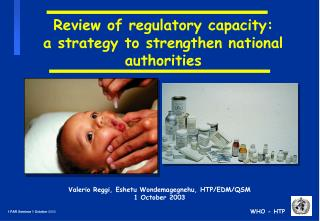 Review of regulatory capacity:  a strategy to strengthen national authorities