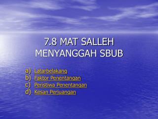 7.8 MAT SALLEH MENYANGGAH SBUB