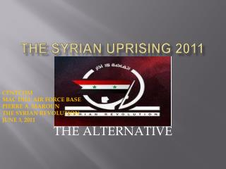 The Syrian Uprising 2011