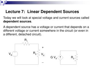 Lecture 7:  Linear Dependent Sources