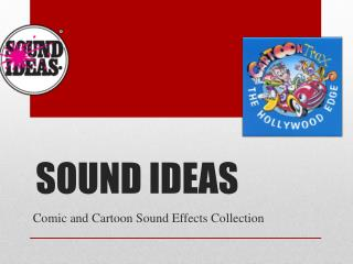 Sound Ideas Comic and Cartoon Sound Effects Collection