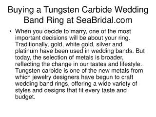 Buying a Tungsten Carbide Wedding Band Ring at SeaBridal.com