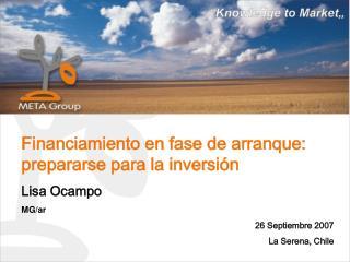Financiamiento en fase de arranque: prepararse para la inversi n  Lisa Ocampo MG