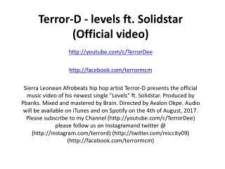 Terror-D - levels ft. Solidstar (Official video)