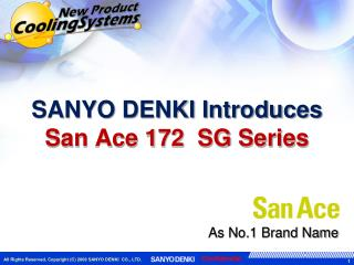 SANYO DENKI Introduces  San Ace 172  SG Series