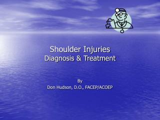 Shoulder Injuries Diagnosis  Treatment