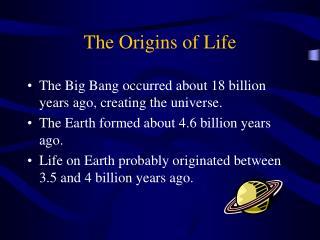 The Origins of Life