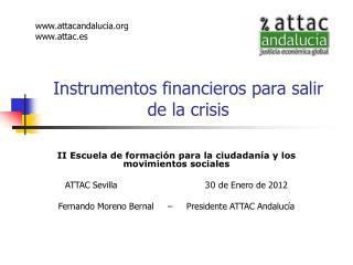 Instrumentos financieros para salir de la crisis