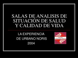 SALAS DE ANALISIS DE  SITUACI N DE SALUD Y CALIDAD DE VIDA