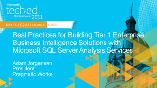 Best Practices for Building Tier 1 Enterprise Business Intelligence Solutions with Microsoft SQL Server Analysis Service