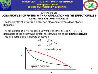 CHAPTER 25: LONG PROFILES OF RIVERS, WITH AN APPLICATION ON THE EFFECT OF BASE LEVEL RISE ON LONG PROFILES