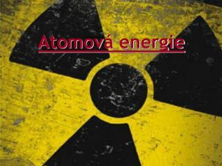 Atomov  energie