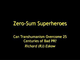 Zero-Sum Superheroes