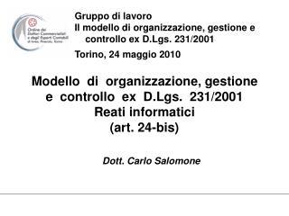 Modello  di  organizzazione, gestione  e  controllo  ex  D.Lgs.  231