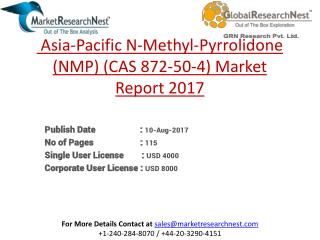 Asia-Pacific N-Methyl-Pyrrolidone (NMP) (CAS 872-50-4) Market Research Report 2017 to 2022