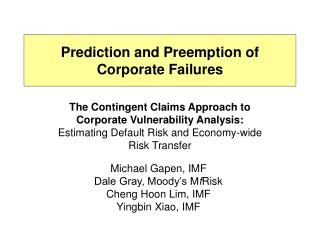 Prediction and Preemption of Corporate Failures