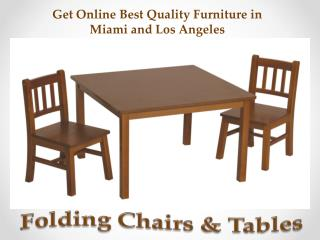 Get Online Best Quality Furniture in Miami and Los Angeles