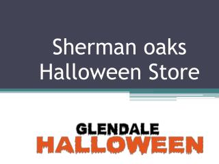 Sherman Oaks Halloween Store