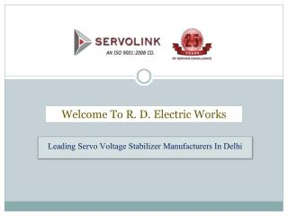 Buy Servo Voltage Stabilizers In Delhi From R. D. Electric Works
