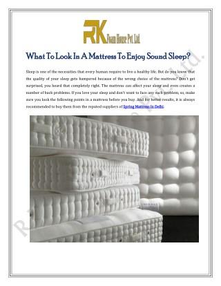 What To Look In A Mattress To Enjoy Sound Sleep?