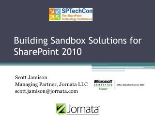 Building Sandbox Solutions for SharePoint 2010